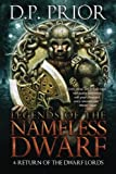 Return of the Dwarf Lords (Legends of the Nameless Dwarf) (Volume 4)