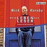Mein Leben als Leser   Nick Hornby