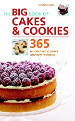 Big Book of Cakes & Cookies: 365 Much-Loved Classics and New Favourites
