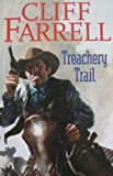 Treachery Trail, Cliff Farrell, 0754082350