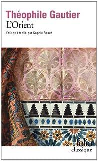 L'Orient par Théophile Gautier