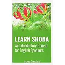 Learn Shona: An Introductory Course for English Speakers