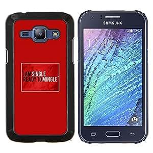 "Be-Star Único Patrón Plástico Duro Fundas Cover Cubre Hard Case Cover Para Samsung Galaxy J1 / J100 ( Individual Ready Mingle Cita Funny Love"" )"