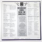 Renaissance Choral Music for Christmas Musicians: N.C.R.V. Vocaal Ensemble, Hilversum. Voorberg: Cond. Kaufbeurer Martinsfinken: Hahn: Cond. Neidersachsischer Singkreis, Hannover, Trader: Cond.