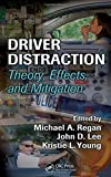 img - for Driver Distraction: Theory, Effects, and Mitigation book / textbook / text book