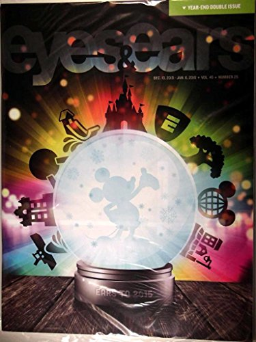 "Walt Disney World Cast Member Exclusive Magazine - Eyes and Ears - December 6, 2015 to January 6, 2016 - ""Ears to 2015"" Special Year End Double Issue"