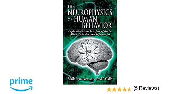The neurophysics of human behavior explorations at the interface the neurophysics of human behavior explorations at the interface of the brain mind behavior and information 9780849313080 medicine health science fandeluxe Image collections