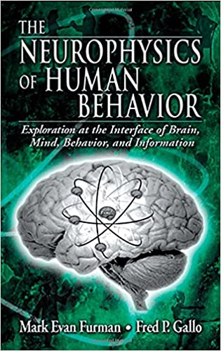 The neurophysics of human behavior explorations at the interface the neurophysics of human behavior explorations at the interface of the brain mind behavior and information 1st edition fandeluxe Image collections
