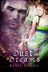 Dust of Dreams (Guardians of Light Book 4)