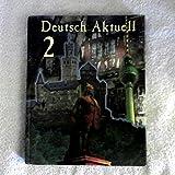 Deutsch Aktuell 2 9780821914885