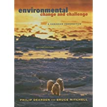 Environmental Change and Challenge: A Canadian Perspective