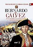 Bernardo de Galvez (Spanish Edition)