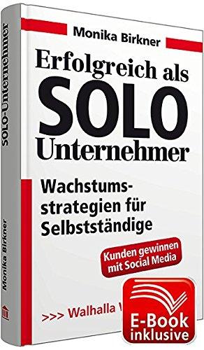 erfolgreich-als-solo-unternehmer-inkl-e-book-wachstumsstrategien-fr-selbststndige-workbook