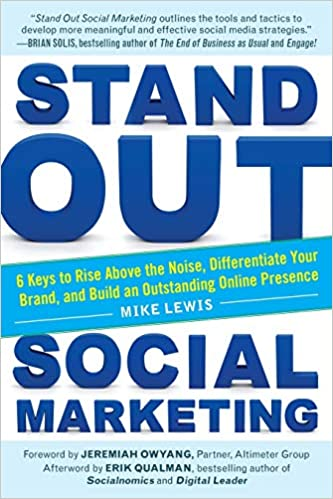 Stand Out Social Marketing: How to Rise Above the Noise