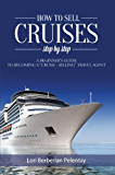 How to Sell Cruises Step by Step