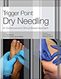 Trigger Point Dry Needling, An Evidence and Clinical-Based Approach