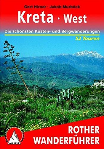Wanderungen in Kreta West. Rother Wanderführer.