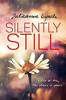 Silently Still by [Lynch, Julieanne]