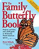 The Family Butterfly Book, Rick Mikula, 1580173357