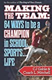 Making the Team, Cj Gable and Coach L. Mitchell, 1494280973