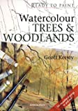 Watercolour Trees and Woodlands, Geoff Kersey, 1844483304