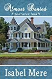 Almost Denied (Almost Series Book 5)