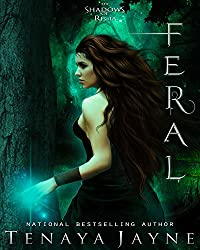 Feral: A Paranormal Romance Novel (The Shadows of Regia Book 2)