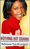 Nothing But Drama (Good Girlz Book 1)