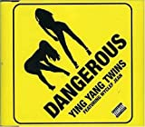 Dangerous by Ying Yang Twins (Ft Wyclef Jean) (2007-01-30)