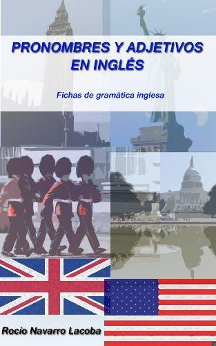 Pronombres y adjetivos en inglés (Fichas de gramática inglesa nº 3) (Spanish Edition