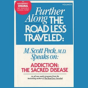 Addiction, the Sacred Disease Audiobook