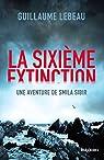 La Sixième extinction par Lebeau