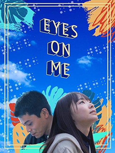 (Eyes On Me)