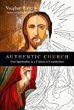 Authentic Church, Vaughan Roberts, 0830837981