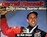 Darrell Russell: Broad Smiles, Quarter-miles