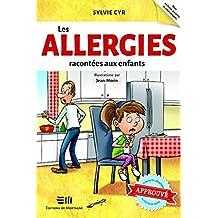 Les allergies racontées aux enfants (Boîte à outils) (French Edition)