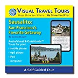 SAUSALITO TOUR GUIDE. A Self-guided Audio/Visual Walking Tour--CD includes files to transfer to your cell-phone, iPod, or to print.