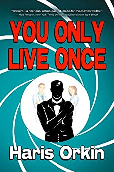You Only Live Once by [Orkin, Haris]
