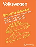 Volkswagen Service Manual Super Beetle, Beetle & Karmann Ghia: 1970-1979 by Volkswagen of America (2010-06-01)
