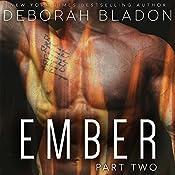 EMBER - Part Two | Deborah Bladon