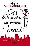 L'art et la manière de conclure en beauté (French Edition)