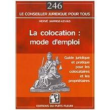 COLOCATION MODE D'EMPLOI (LA)