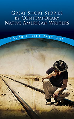 Great Short Stories by Contemporary Native American Writers (Dover Thrift Editions)