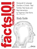 Studyguide for Language Disorders in Children, Cram101 Textbook Reviews, 1490225935