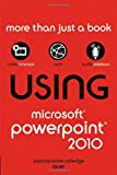Using Microsoft PowerPoint 2010, Patrice-Anne Rutledge, 0789742942