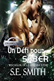 Un Défi pour Saber: L'Alliance, Tome 4 (French Edition)