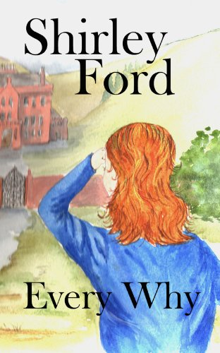Book: Every Why by Shirley Ford
