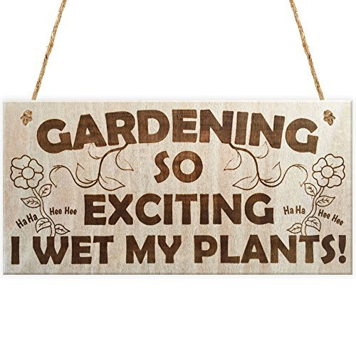 - Red Ocean Gardening So Exciting I Wet My Plants! Funny Wetting Pants Novelty Garden Plaque Gift Gardening Sign by Red Ocean