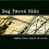 Random Chaos by Dog Faced Gods