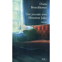 Une journée avec M. Jules (French Edition)